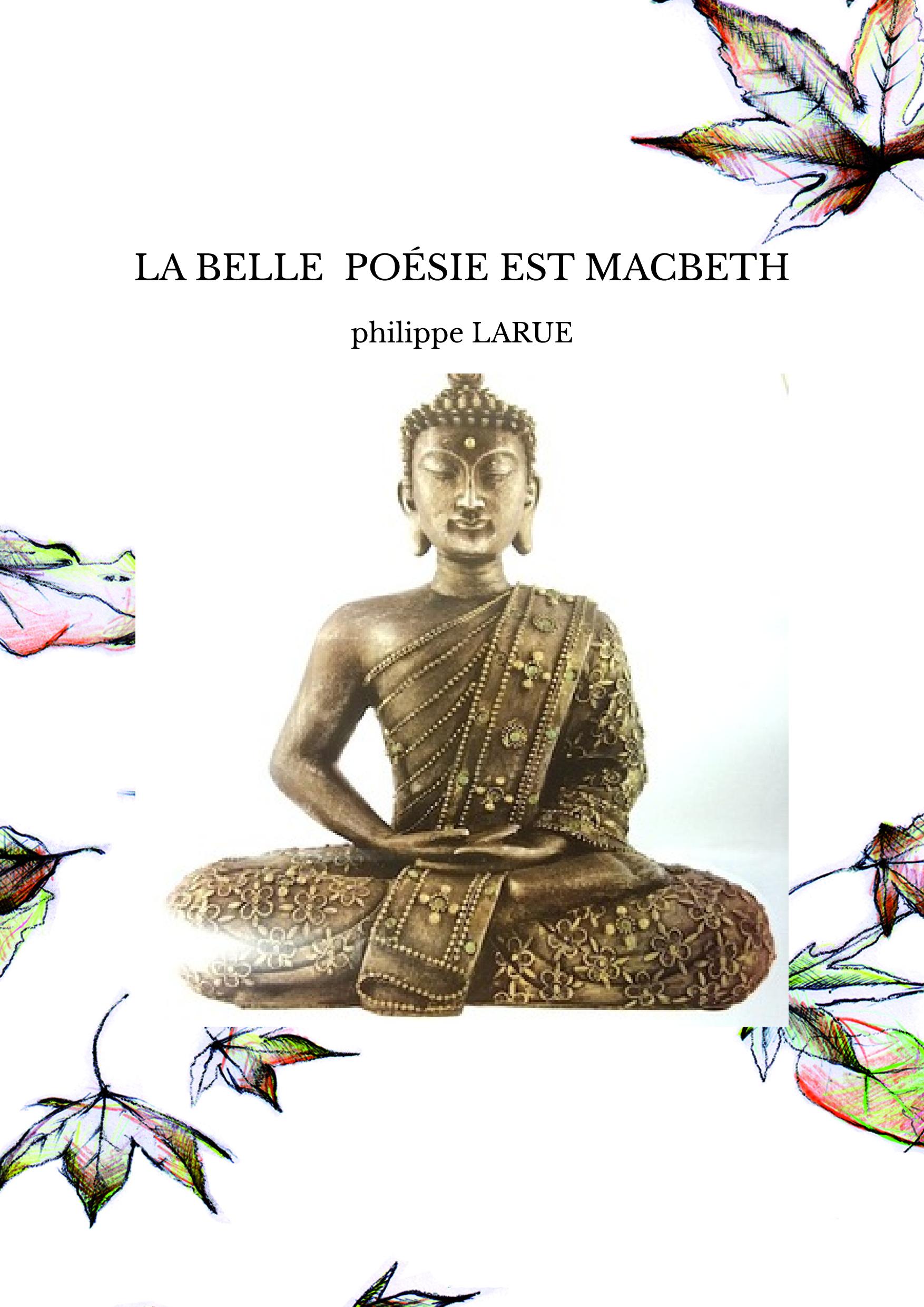 LA BELLE POÉSIE EST MACBETH