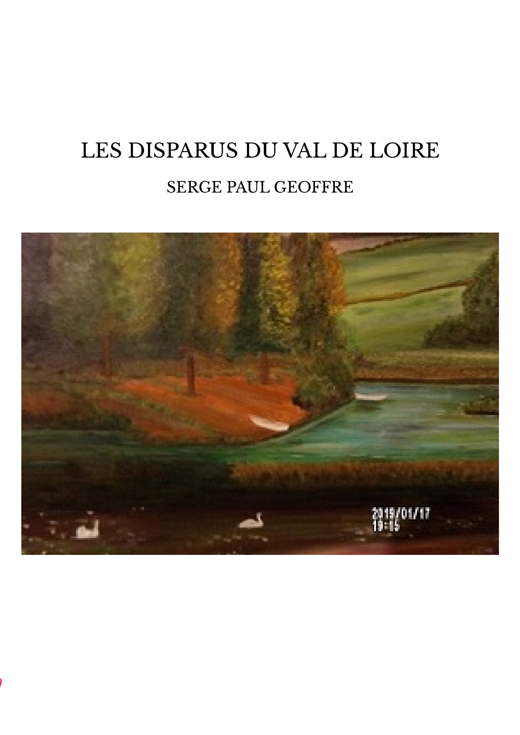 LES DISPARUS DU VAL DE LOIRE