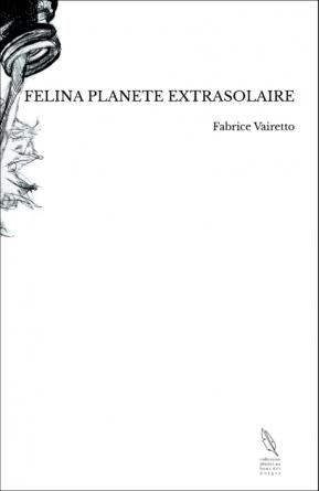 FELINA PLANETE EXTRASOLAIRE