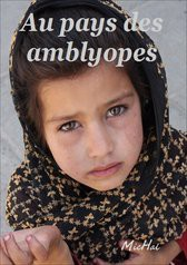 Au pays des amblyopes:vers. mal voyant