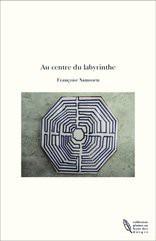 Au centre du labyrinthe