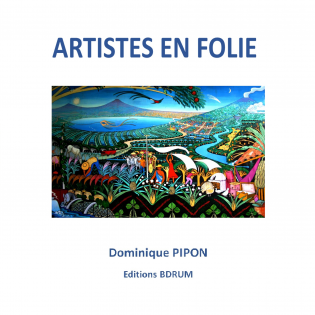 ARTISTES EN FOLIE