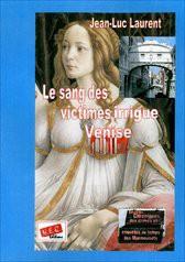Le sang des victimes irrigue Venise