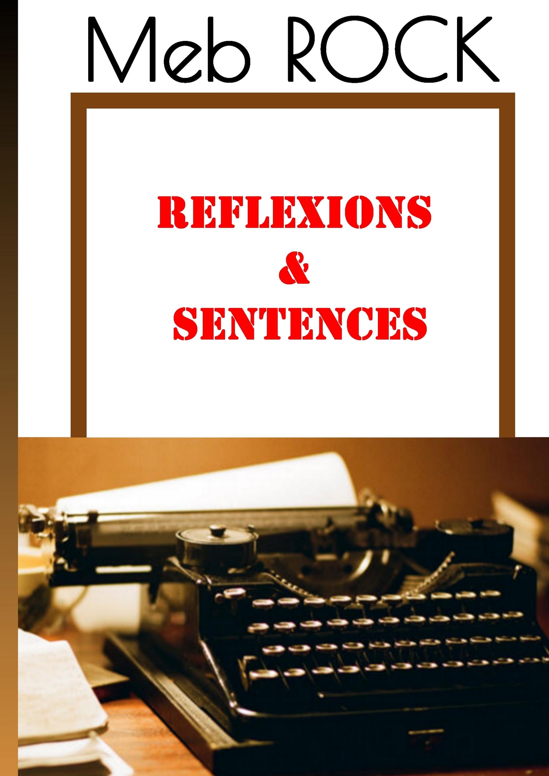 RÉFLEXIONS & SENTENCES