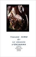 Yakuso HIRO et le Dragon d'Okinawa