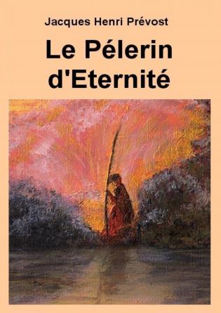 Le Pélerin d'Eternité