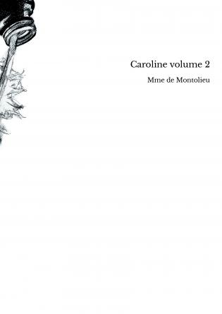 Caroline volume 2