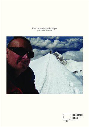 Une vie seul dans les Alpes