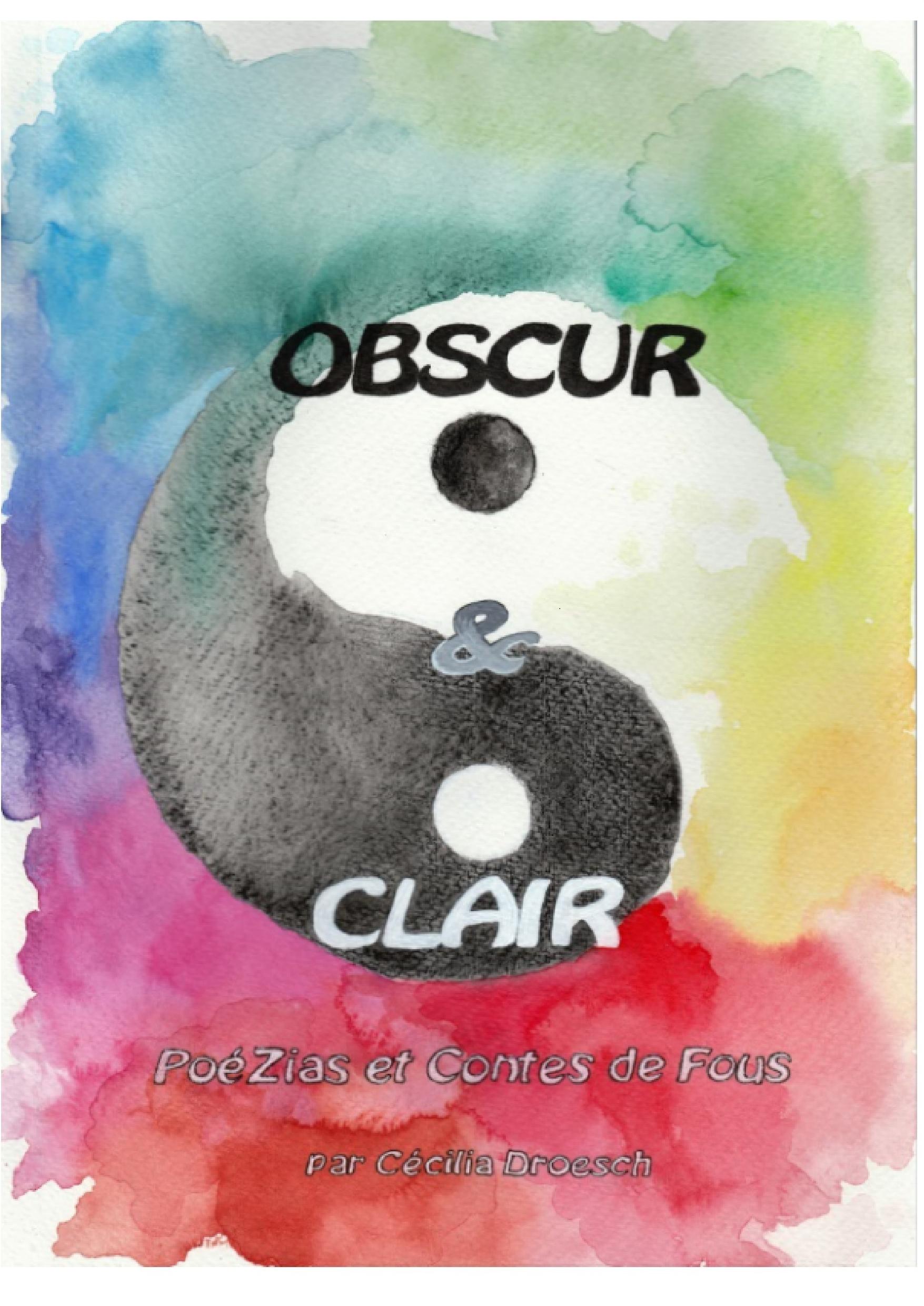 Obscur et Clair