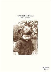 FRAGMENTS DE SOI