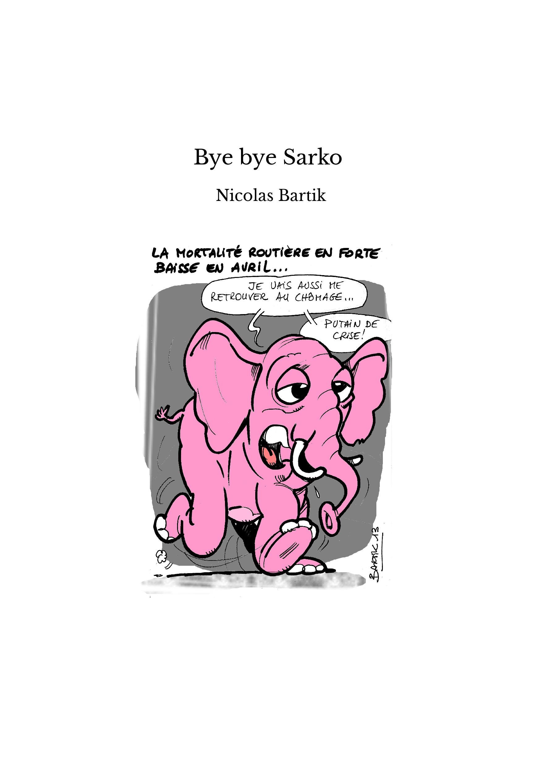 Bye bye Sarko