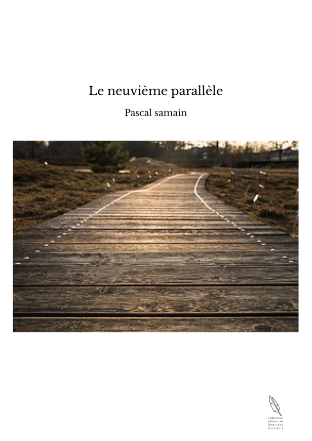 Le neuvième parallèle