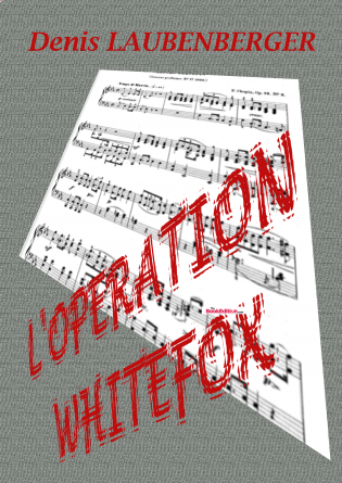 L'opération Whitefox
