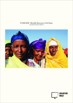 ETHIOPIE Sheickh Hussein et Sof Omar