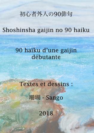 90 haïku d'une gaijin débutante