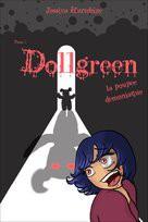 Dollgreen, la poupée démoniaque Tome 1
