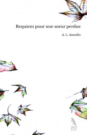 Requiem pour une soeur perdue