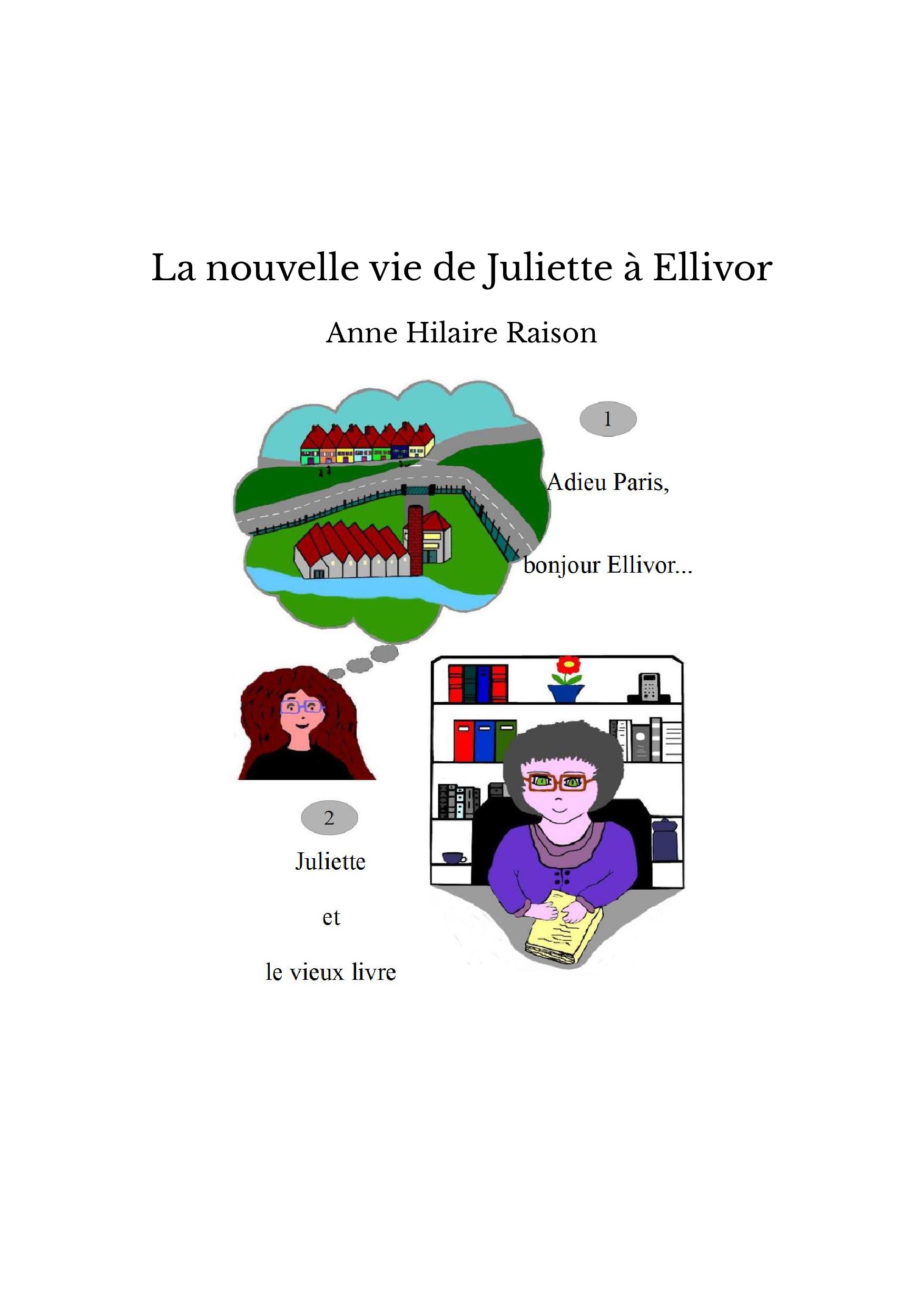 La nouvelle vie de Juliette à Ellivor