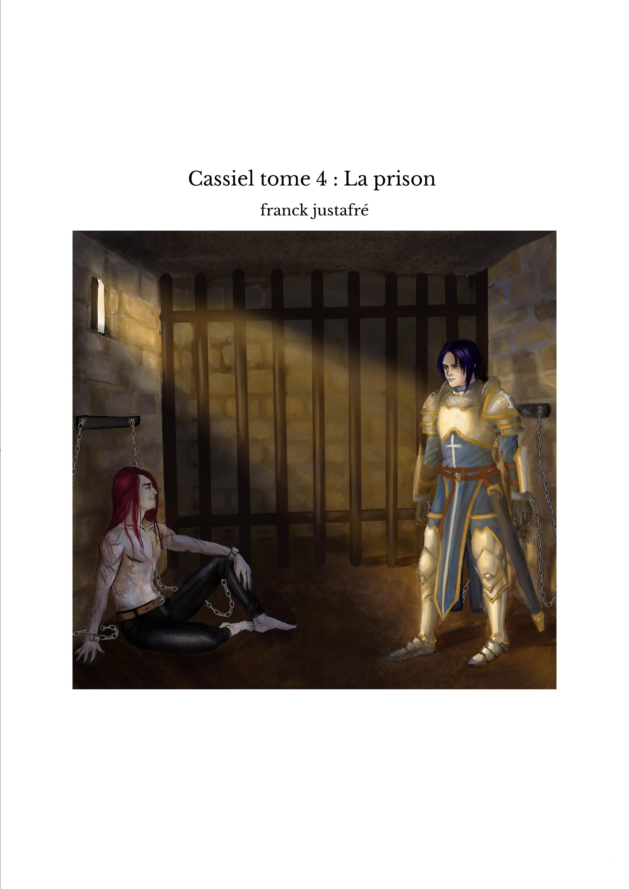 Cassiel tome 4 : La prison