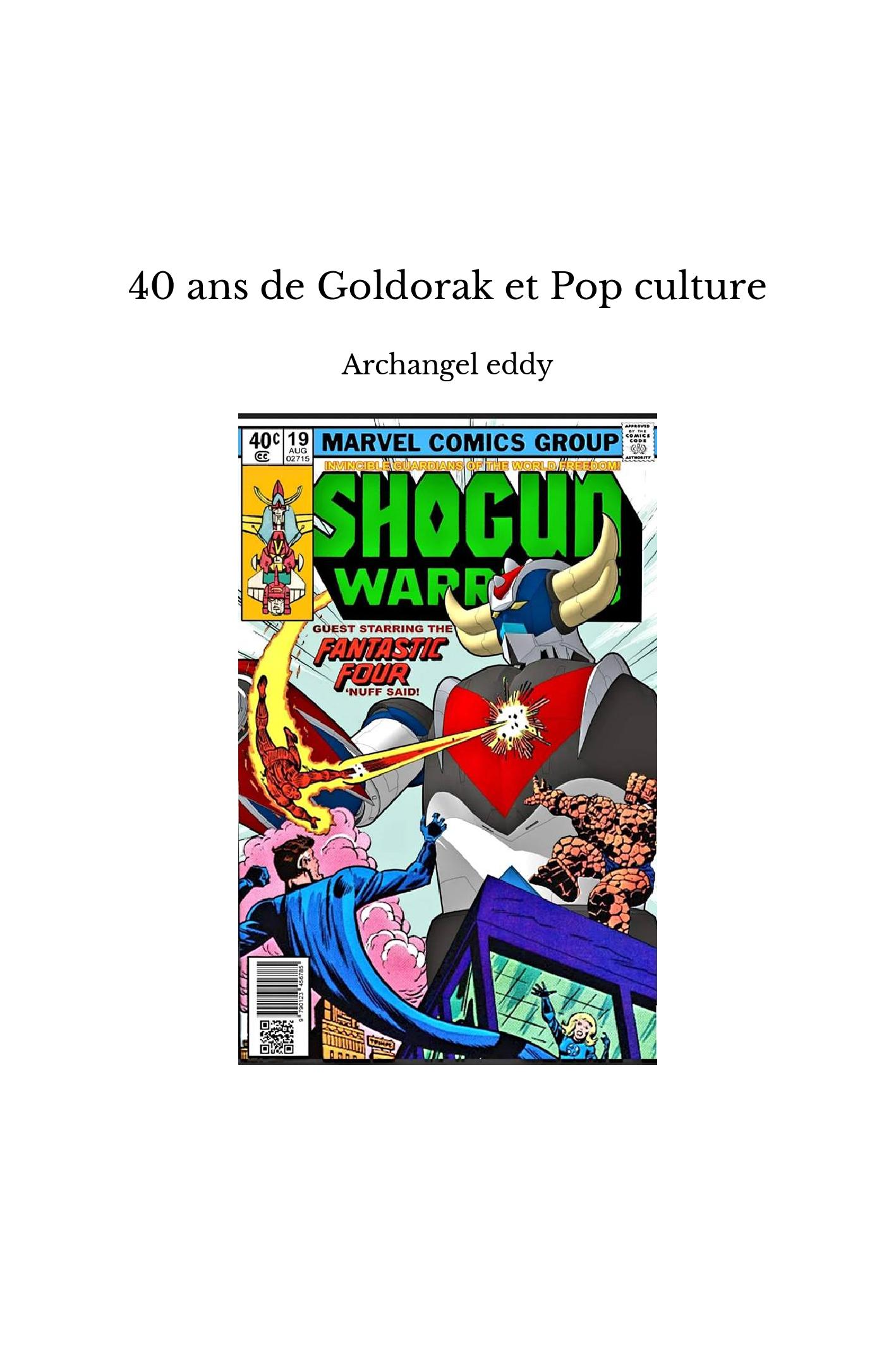 40 ans de Goldorak et Pop culture