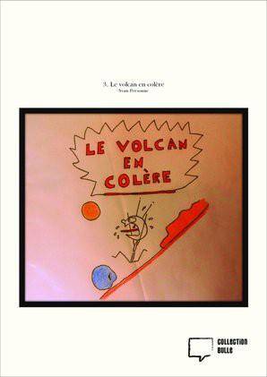 3. Le volcan en colère