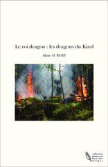 Le roi dragon : les dragons du Kirol