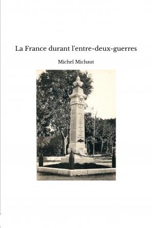 La France durant l'entre-deux-guerres