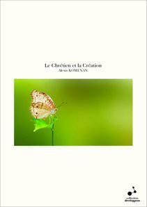 Le Chrétien et la Création