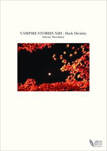 VAMPIRE STORIES XIII : Dark Divinity