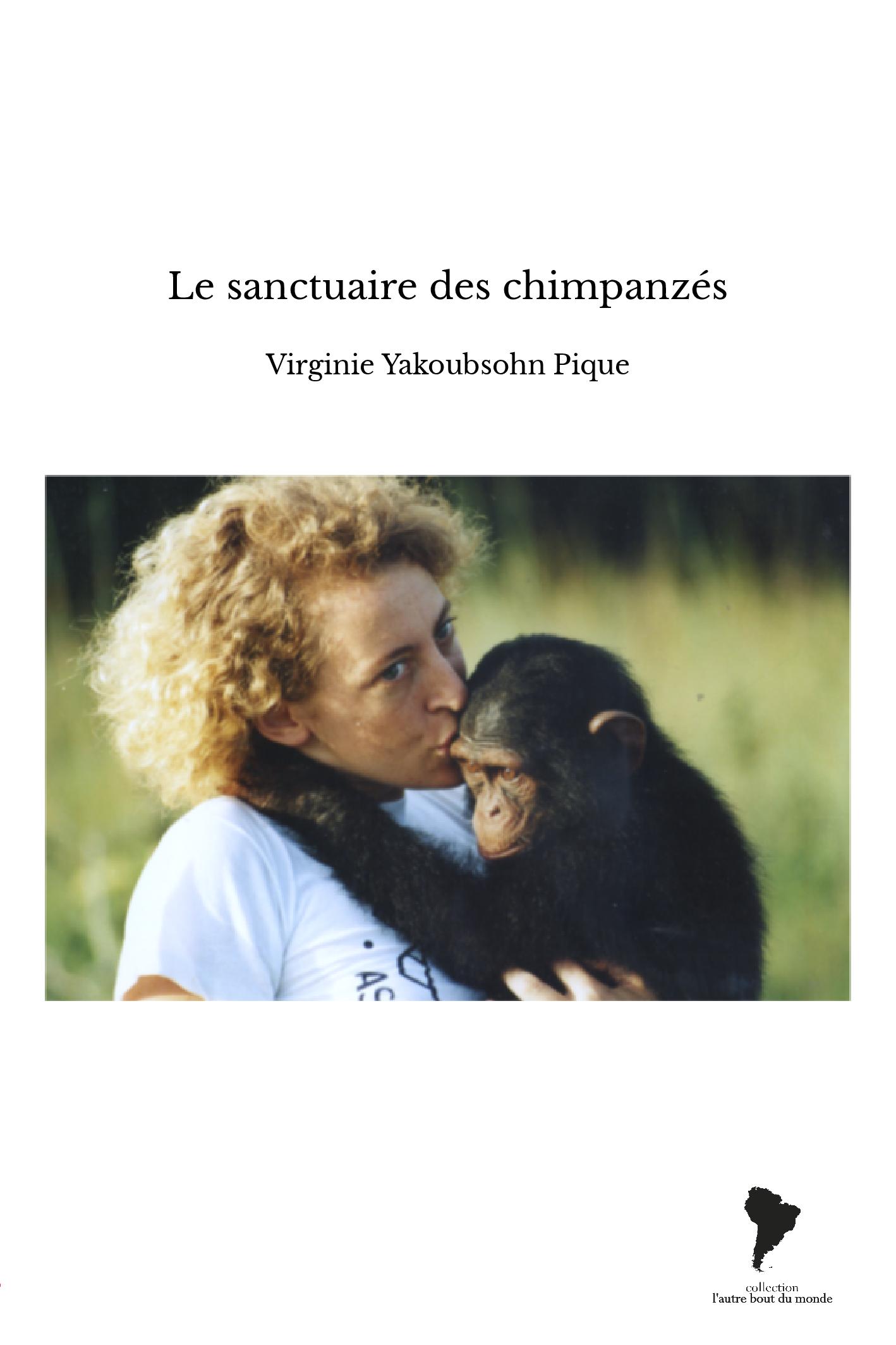 Le sanctuaire des chimpanzés