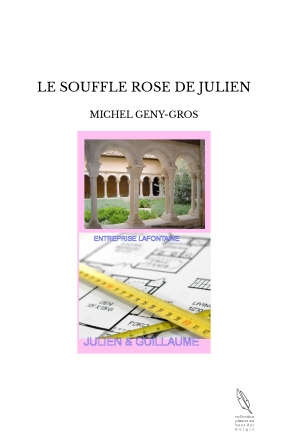 LE SOUFFLE ROSE DE JULIEN