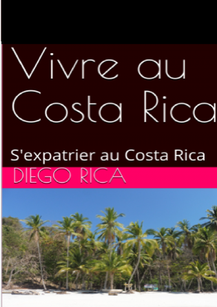 Vivre au Costa Rica