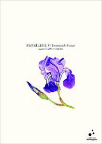 FLORILEGE V/ Essentiel-Futur