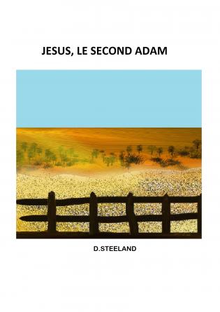 JESUS, LE SECOND ADAM