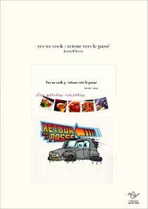 yes we cook : retour vers le passé