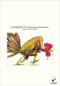 FLORILEGE VI/ Génération-Intellectuel