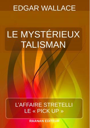 Le Mystérieux Talisman