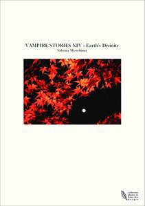 VAMPIRE STORIES XIV : Earth's Divinity