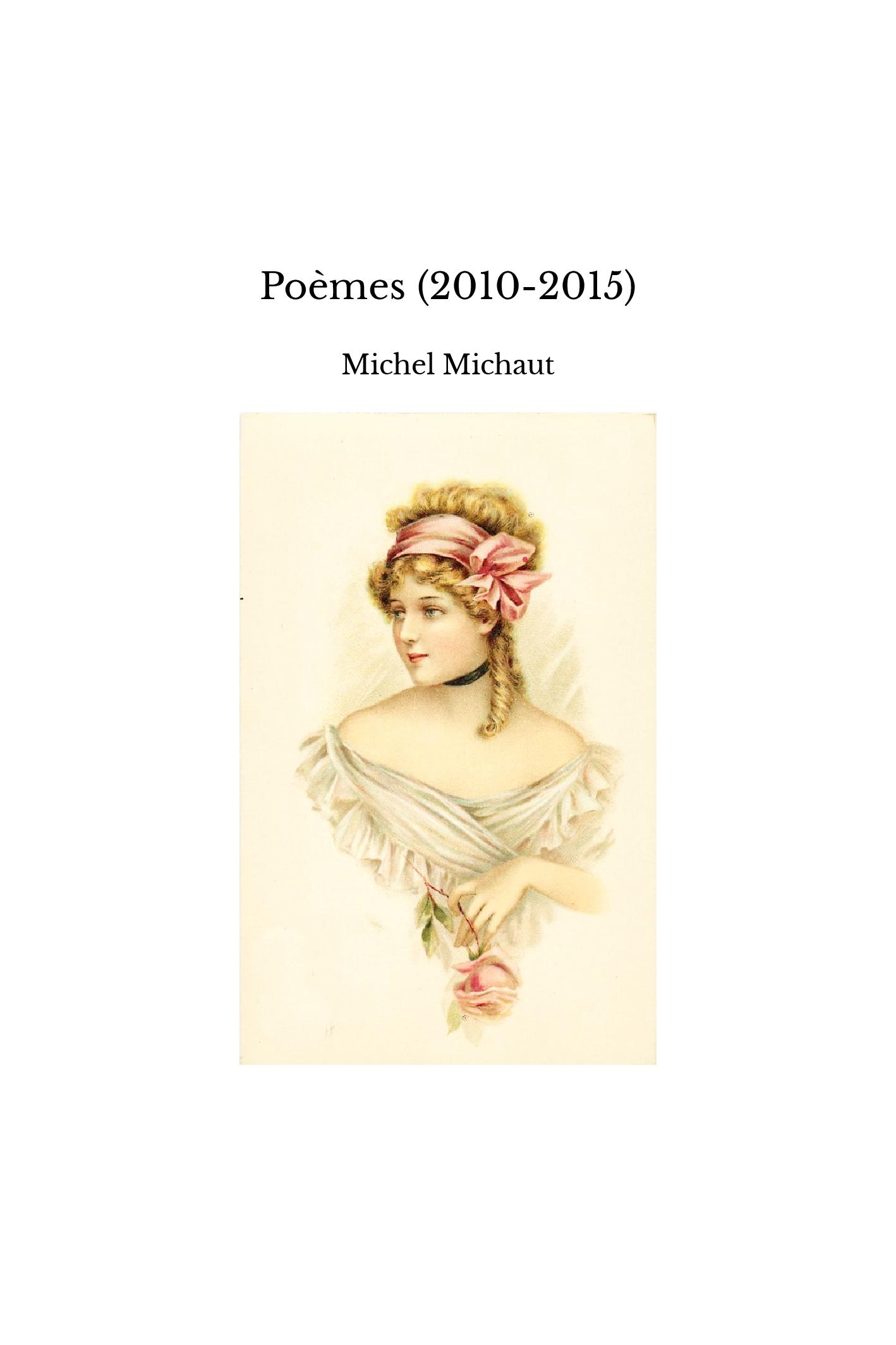 Poèmes (2010-2015)