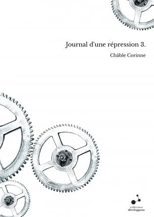 Journal d'une répression 3.