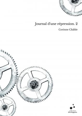 Journal d'une répression. 2