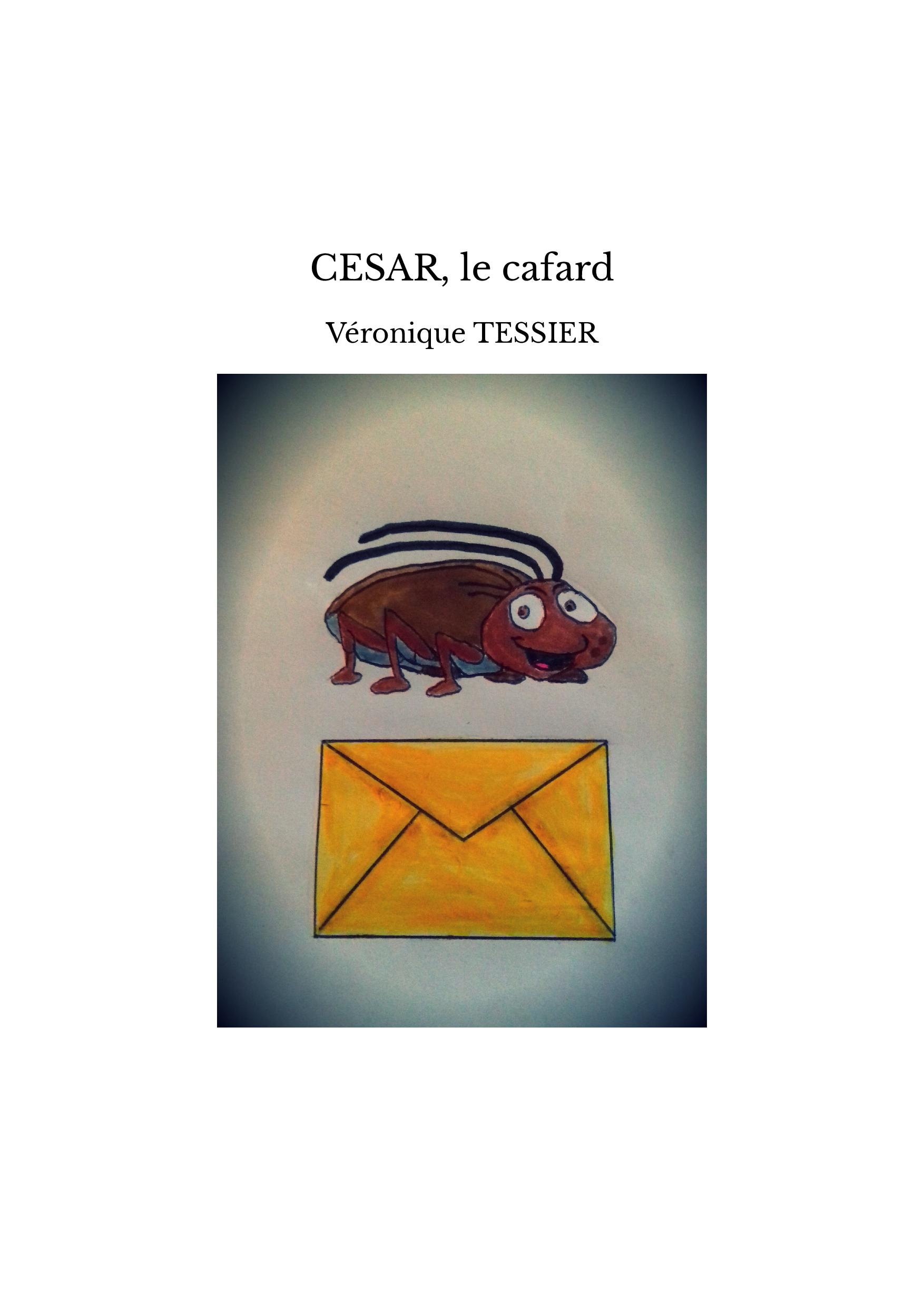 CESAR, le cafard