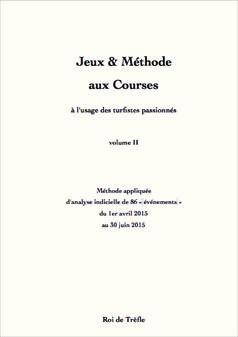 Jeux & Méthode aux Courses (vol. II)