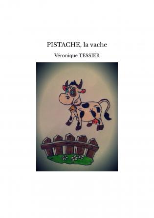 PISTACHE, la vache