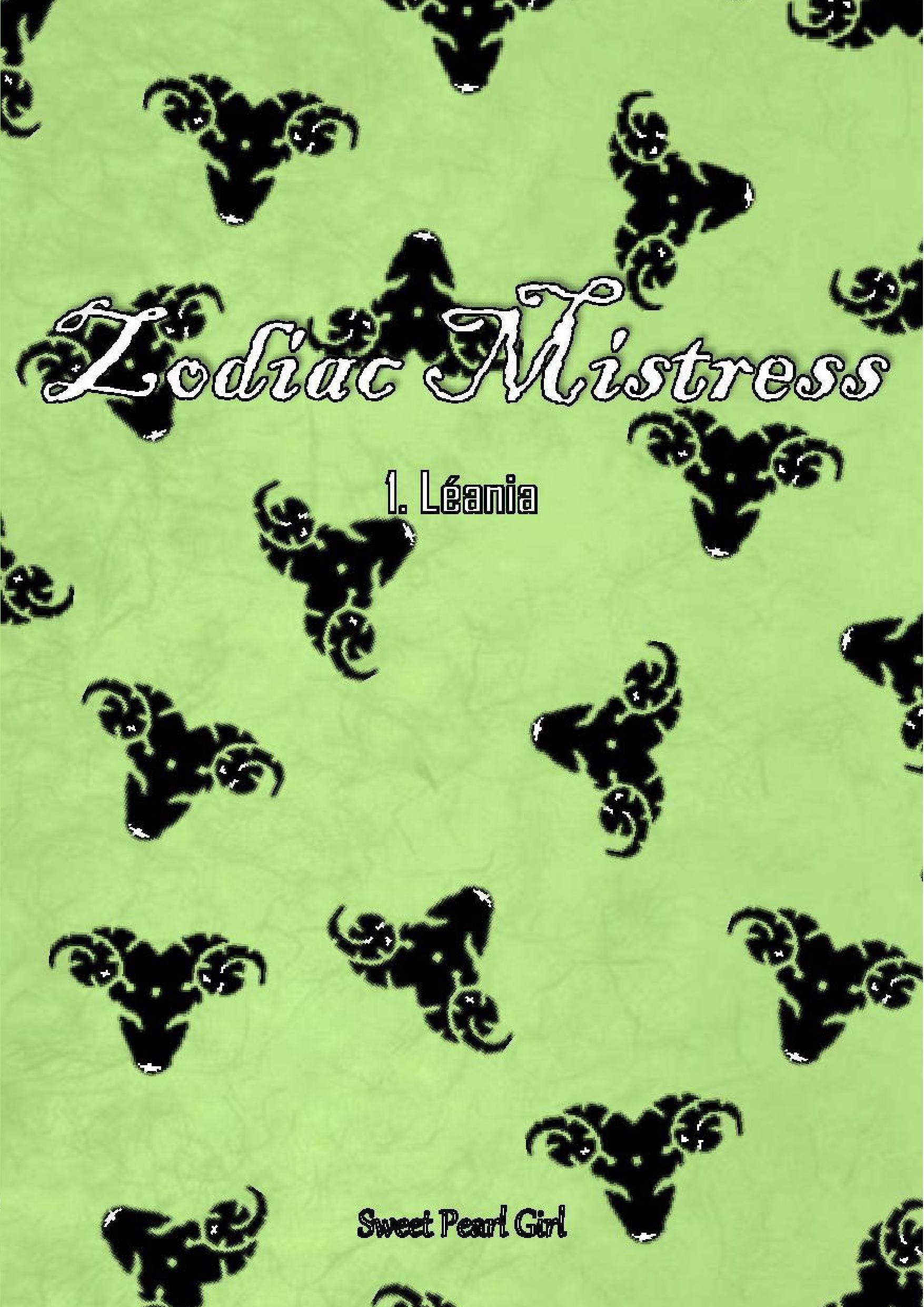 Zodiac Mistress - Tome 1