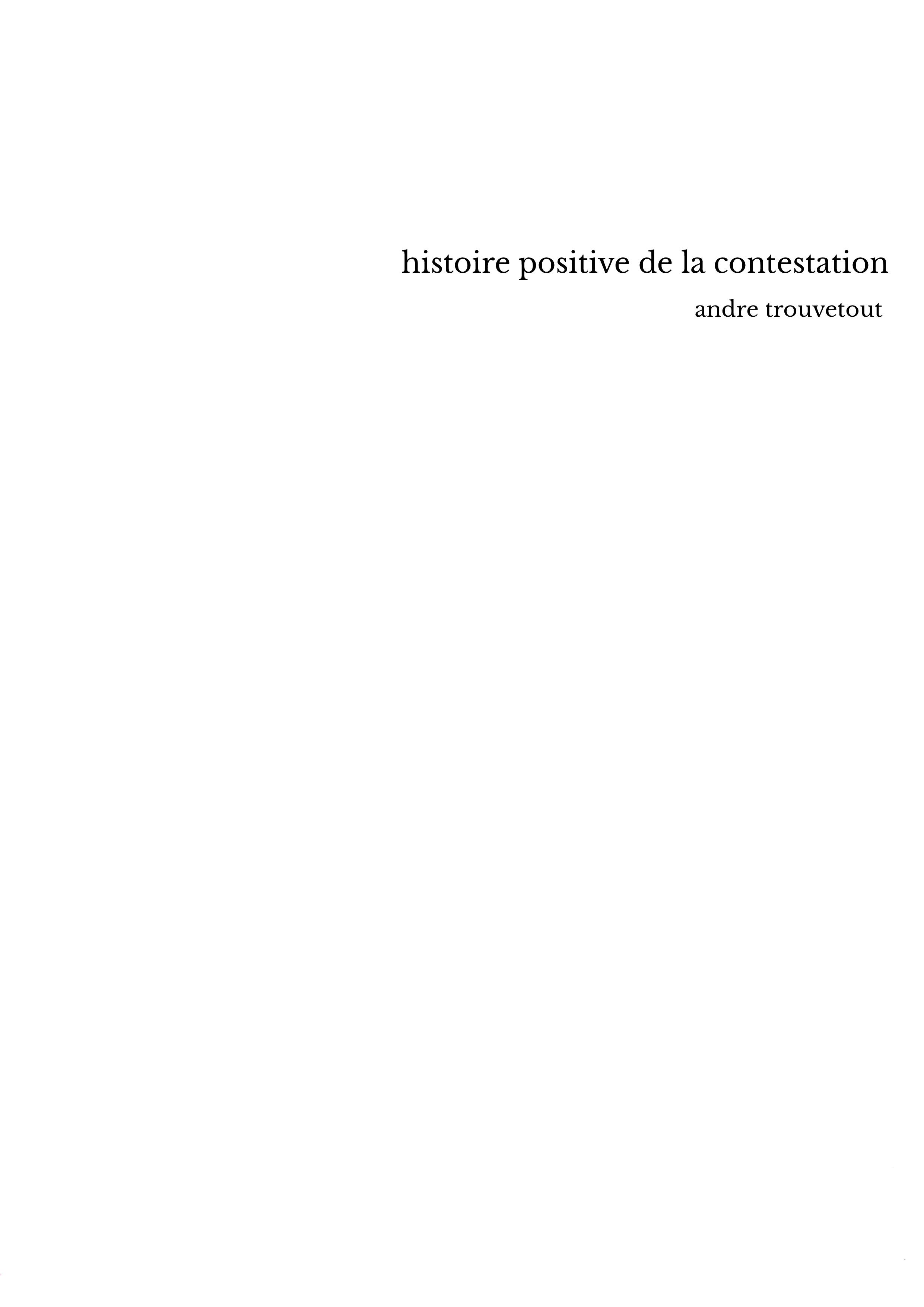 histoire positive de la contestation