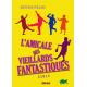 L'AMICALE DES VIEILLARDS FANTASTIQUES