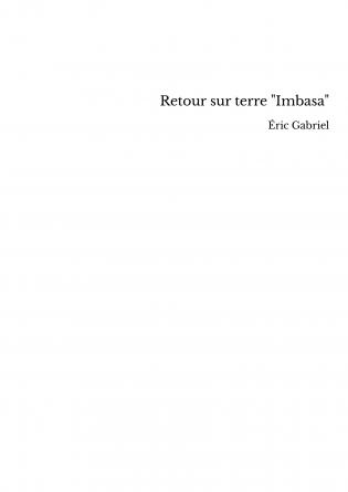 "Retour sur terre ""Imbasa"""