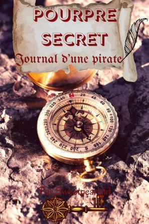 Pourpre Secret : Journal d'une pirate
