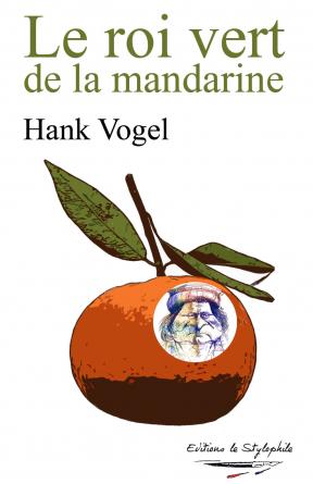 Le roi vert de la mandarine